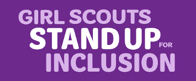 Girl Scouts Stand Up for Inclusion
